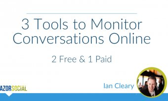 3 Tools for Monitoring Conversations Online