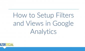 How to Setup Filters and Views in Google Analytics