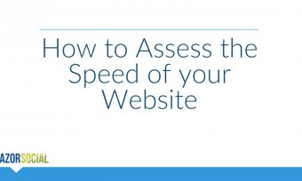 How to Assess the Speed of Your Website