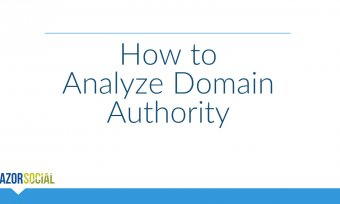 How to Analyze Domain Authority
